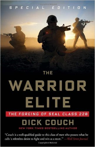 """The Warrior Elite: The Forging of SEAL Class 228"" Dick Couch"